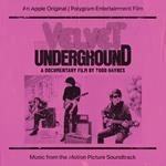 The Velvet Underground. A Documentary (Colonna Sonora)