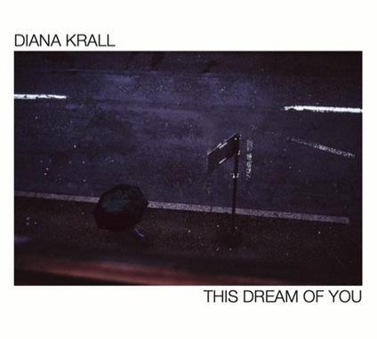 This Dream of You - CD Audio di Diana Krall