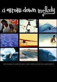 A Broke Down Melody (DVD) di Chris Malloy - DVD