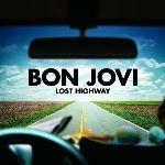 Lost Highway - CD Audio di Bon Jovi