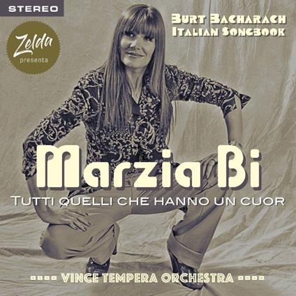 Tutti quelli che hanno un cuor - CD Audio di Marzia Bi,Vince Tempera (Orchestra)