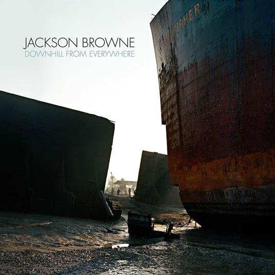 Downhill from Everywhere - CD Audio di Jackson Browne