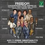 Freedom. Contemporary Music Inspired by