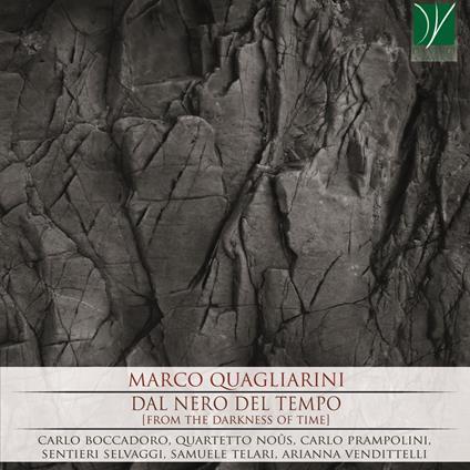 Dal nero del tempo - CD Audio di Carlo Boccadoro,Sentieri Selvaggi,Marco Quagliarini