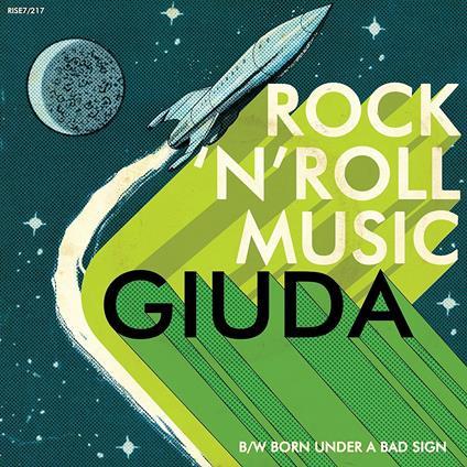 Rock'n'Roll Music (Green Vinyl Limited Edition) - Vinile 7'' di Giuda