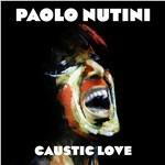 Caustic Love (180 gr. Limited Edition)