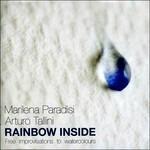 Rainbow Inside - CD Audio di Marilena Paradisi,Arturo Tallini
