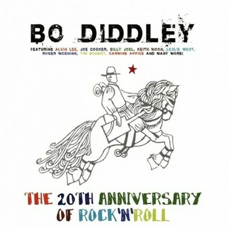 The 20th Anniversary of Rock 'N' Roll - CD Audio di Bo Diddley