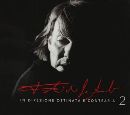 In direzione ostinata e contraria 2 - CD Audio di Fabrizio De André