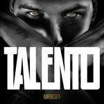 Talento (Deluxe Edition) - CD Audio di Briga