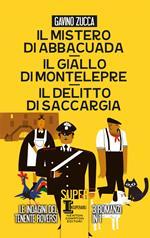 Il mistero di Abbacuada - Il giallo di Montelepre - Il delitto di Saccargia