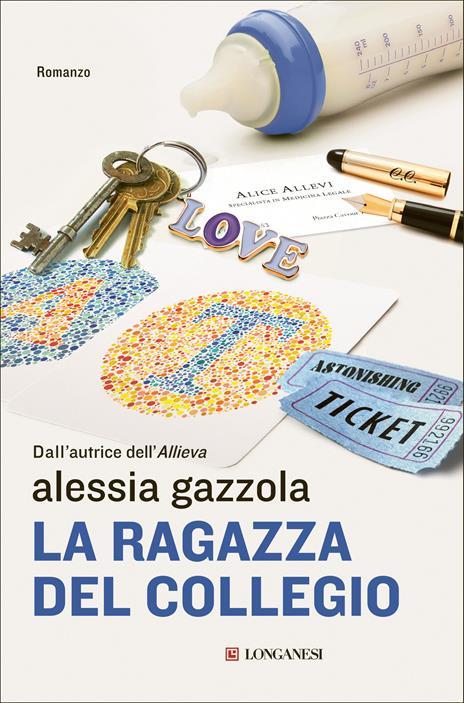 La ragazza del collegio. Copia autografata con ex libris - Alessia Gazzola - 2