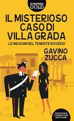 Il Il misterioso caso di villa Grada. Le indagini del tenente Roversi