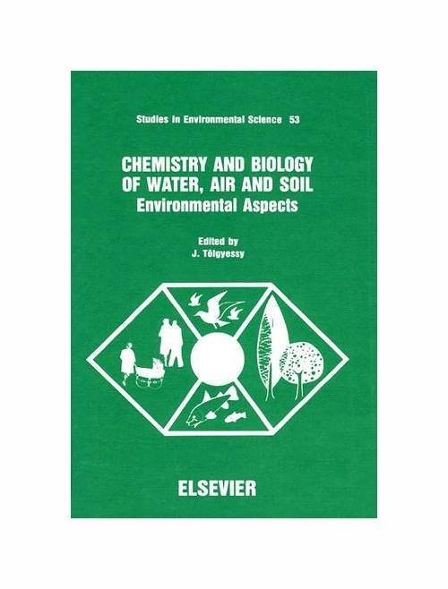 Chemistry and Biology of Water, Air and Soil: Environmental Aspects - copertina