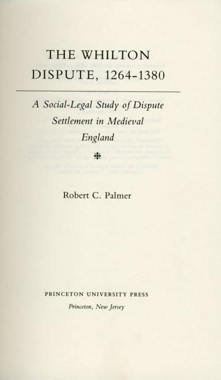 The Whilton Dispute, 1264-1380. A social legal study of dispute settlement in medieval england - copertina