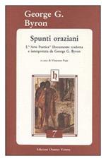 Spunti oraziani. L'arte poetica liberamente tradotta e interpretata da George G. Byron