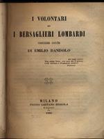 I volontari ed i bersaglieri lombardi