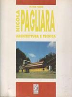 Nicola Pagliara. Architettura e tecnica