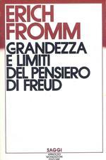 Grandezza e limiti del pensiero di Freud