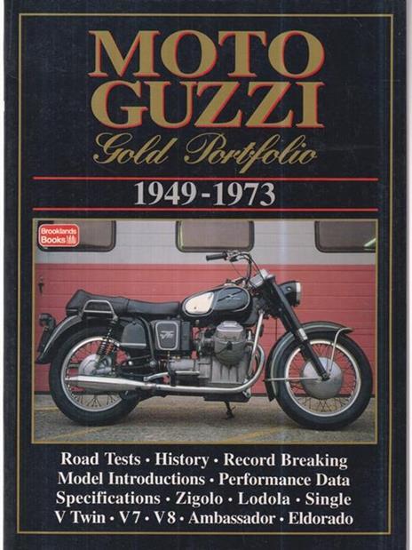 Moto Guzzi. Gold portfolio 1949-1973 - copertina