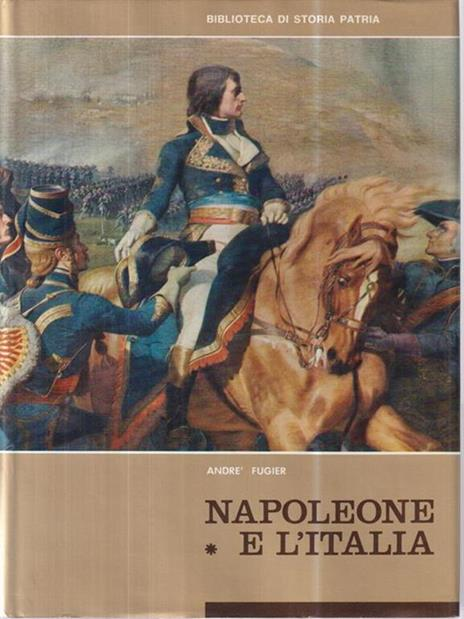 Napoleone e l'Italia vol I - André Fugier - copertina