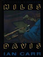 Miles Davis. Una biografia critica