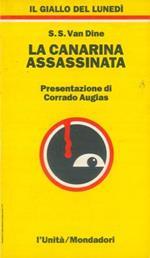 La canarina assassinata. Presentazione di Corrado Augias