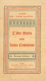L' Ave Maria nella Santa Comunione