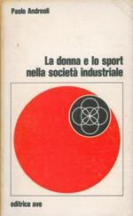 La donna e lo sport nella società industriale
