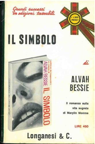 Il simbolo - Alvah Bessie - copertina