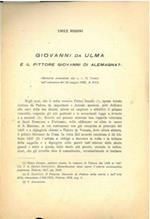 Estratto rivista. Giovanni da Ulma é il pittore Giovanni di Alemagna?