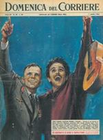 Copertina La Domenica del Corriere. Durante la sua tournée in Russia, Domenico Modugno si é incontrato con l'astronauta a cui aveva dedicato la canzone