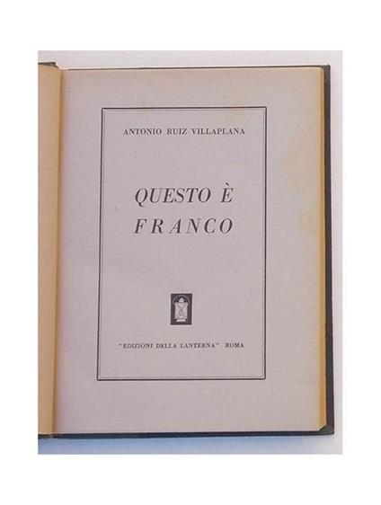 Questo é Franco - Antonio Ruiz Villaplana - copertina