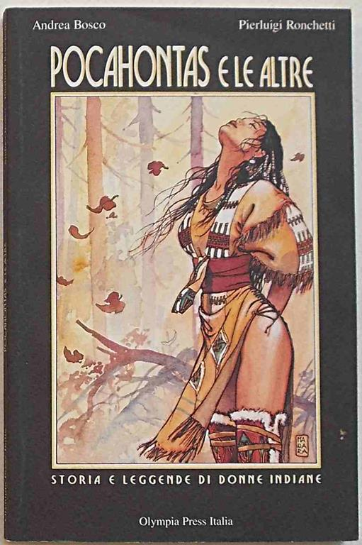 Pocahontas e le altre. Storia e leggende di donne indiane - Andrea Bosco - copertina
