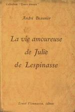 La vie amoureuse de Julie de Lespinasse