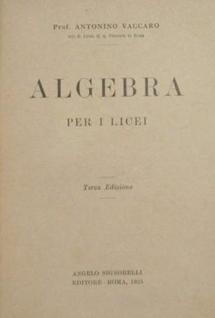 Algebra per i licei - Antonino Vaccaro - copertina