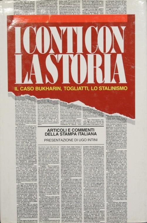 I conti con la storia. Il caso Bukharin, Togliatti, lo stalinismo - copertina