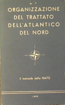 Organizzazione del trattato dell'atlantico del nord. Il Manuale della NATO - copertina