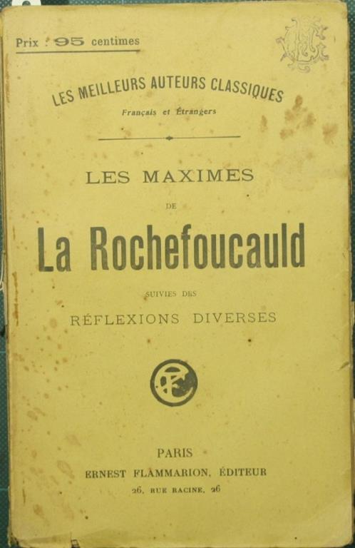 Les maximes de La Rochefoucauld. Suivies des Réflexions diverses - François de La Rochefoucauld - copertina