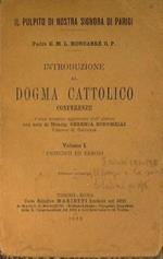 Introduzione al dogma cattolico. Conferenze