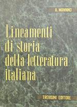 Lineamenti di storia della letteratura italiana. Dalle origini ai nostri giorni