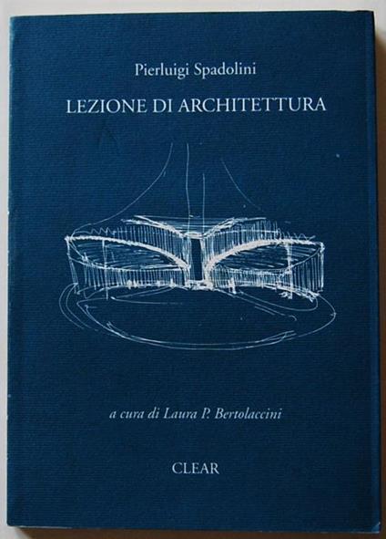 Lezione di architettura - Pierluigi Spadolini - copertina
