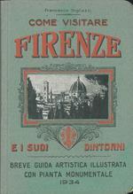 Come visitare Firenze e i suoi dintorni. (Breve guida artistica)
