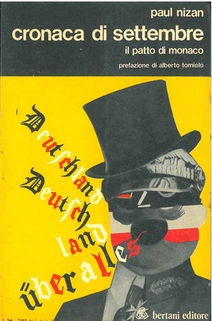 Cronaca di settembre il patto di Monaco Prefazione di A. Tomiolo - Paul Nizan - copertina