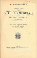 Formolario degli atti commerciali e di procedura commerciale più importanti Edizione riveduta da M. Battista