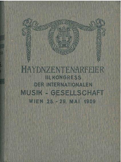 Haydnzentenarfeier iii Kongress der internationalen Musik Gesellschaft - copertina