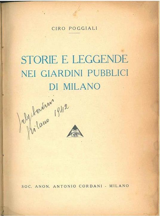 Storia e leggende nei giardini pubblici di Milano - Ciro Poggiali - copertina