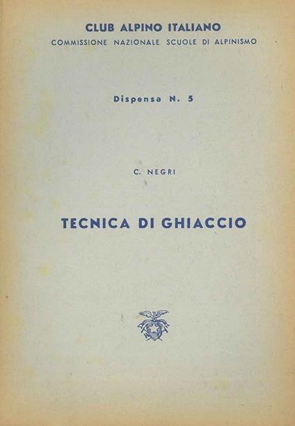Tecnica di ghiaccio - Carlo Negri - copertina