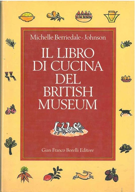 Il libro di cucina del British Museum - Michelle Berridale Johnson - copertina