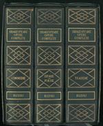 Opere complete, nuovamente tradotte e annotate da G.Baldini. Commedie Drammi storici inglesi, Poemetti, Sonetti e Poesie varie Tragedie